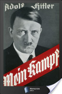 A new edition of Adolf Hitler's autobiographical manifesto 'Mein Kampf' will be sold in Germany next month. Photo: Wikimedia Commons.  Photo: Wikimedia Commons.